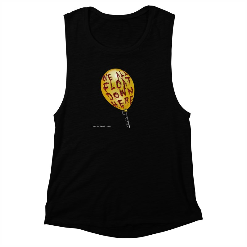 We All Float Down Here!  Women's Muscle Tank by AntonAbela-Art's Artist Shop