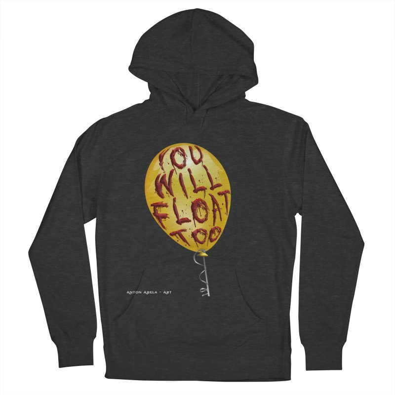 You Will Float Too! Women's Pullover Hoody by AntonAbela-Art's Artist Shop