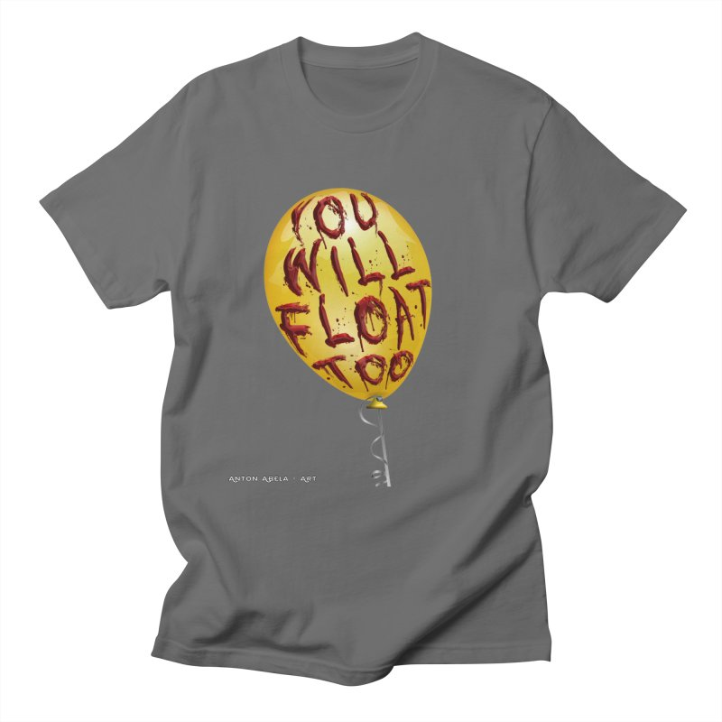 You Will Float Too! Men's Regular T-Shirt by AntonAbela-Art's Artist Shop