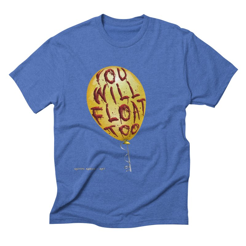 You Will Float Too! Men's T-Shirt by AntonAbela-Art's Artist Shop
