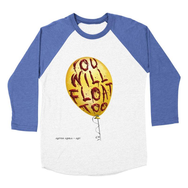 You Will Float Too! Women's Baseball Triblend T-Shirt by AntonAbela-Art's Artist Shop