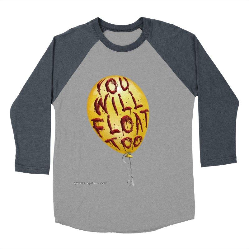 You Will Float Too! Men's Baseball Triblend Longsleeve T-Shirt by AntonAbela-Art's Artist Shop