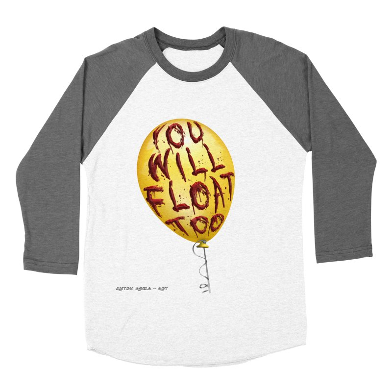 You Will Float Too! Men's Baseball Triblend T-Shirt by AntonAbela-Art's Artist Shop