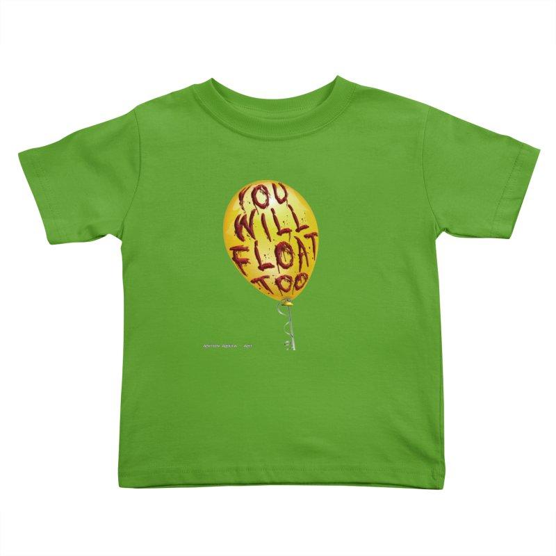 You Will Float Too! Kids Toddler T-Shirt by AntonAbela-Art's Artist Shop