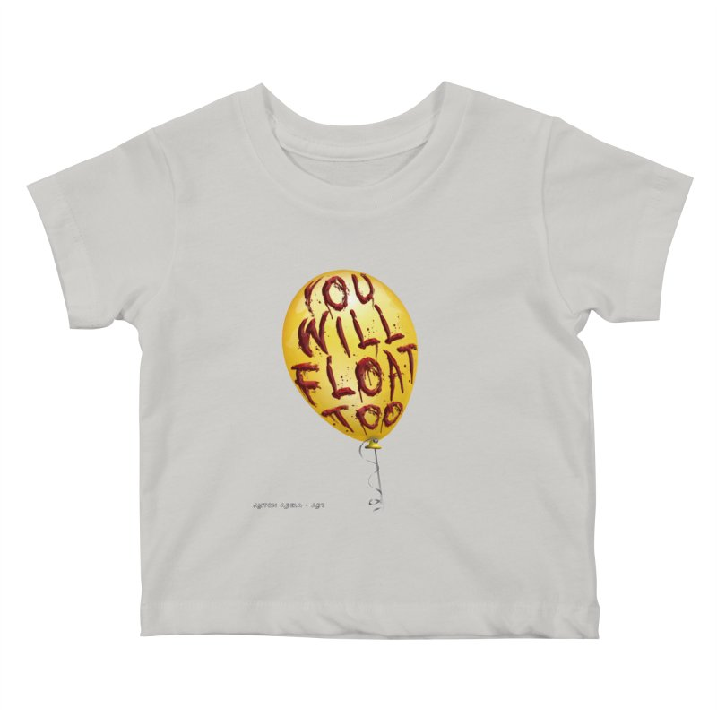 You Will Float Too! Kids Baby T-Shirt by AntonAbela-Art's Artist Shop