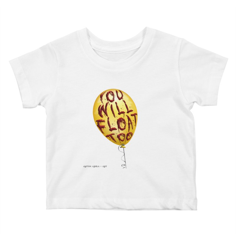 You Will Float Too! Kids Baby T-Shirt by AntonAbela-Art's Artist Shop