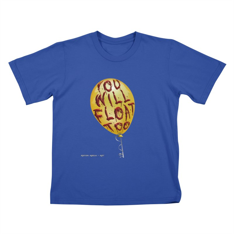 You Will Float Too! Kids T-Shirt by AntonAbela-Art's Artist Shop