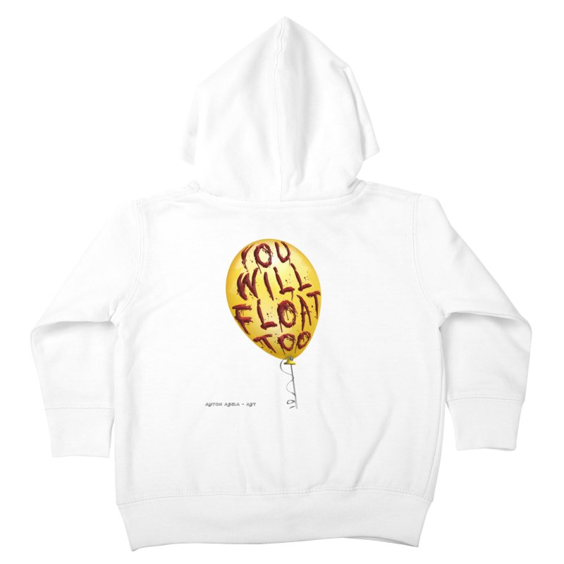 You Will Float Too! Kids Toddler Zip-Up Hoody by AntonAbela-Art's Artist Shop