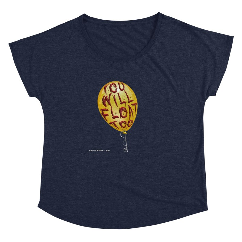 You Will Float Too! Women's Dolman Scoop Neck by AntonAbela-Art's Artist Shop
