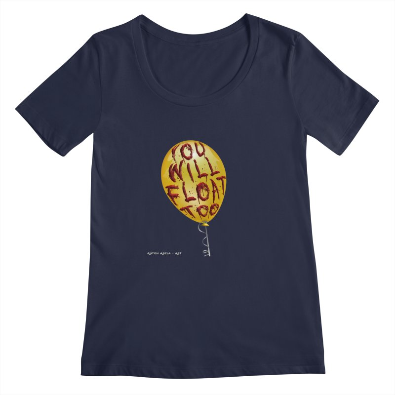 You Will Float Too! Women's Regular Scoop Neck by AntonAbela-Art's Artist Shop