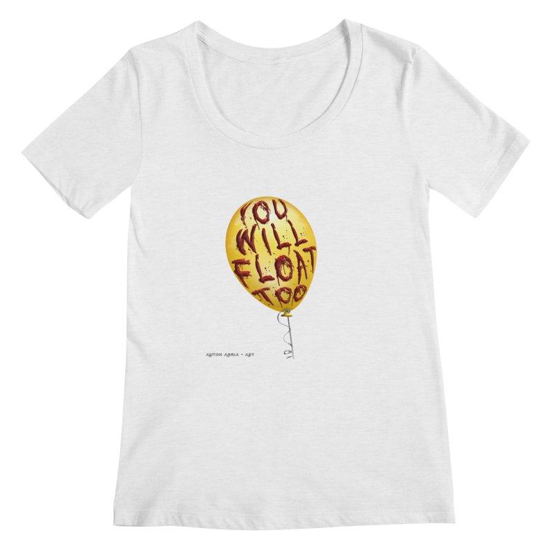 You Will Float Too! Women's Regular Scoop Neck by AntonAbela-Art's Artist Shop