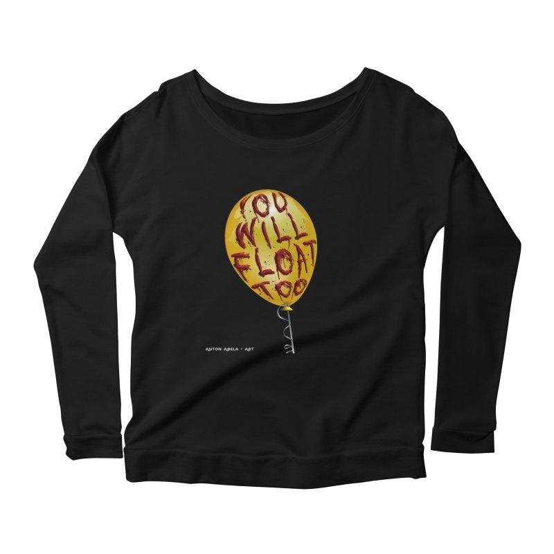 You Will Float Too! Women's Scoop Neck Longsleeve T-Shirt by AntonAbela-Art's Artist Shop