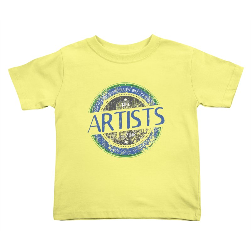 Artists Do It... Kids Toddler T-Shirt by AntonAbela-Art's Artist Shop