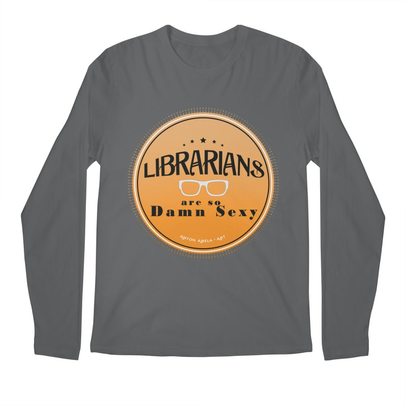 Librarians are... Men's Longsleeve T-Shirt by AntonAbela-Art's Artist Shop