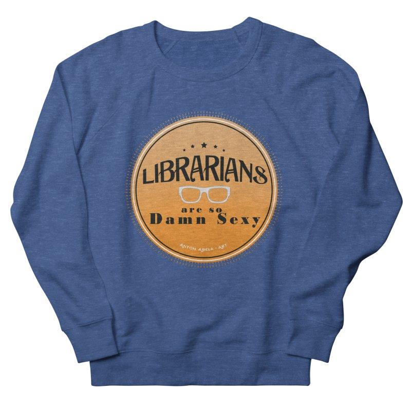 Librarians are... Men's Sweatshirt by AntonAbela-Art's Artist Shop