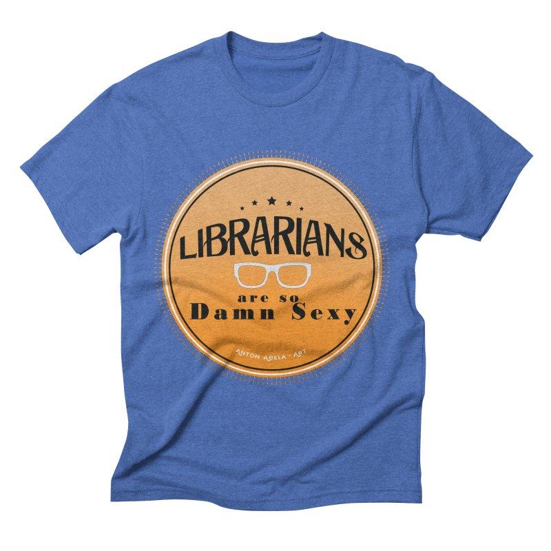 Librarians are... Men's Triblend T-shirt by AntonAbela-Art's Artist Shop