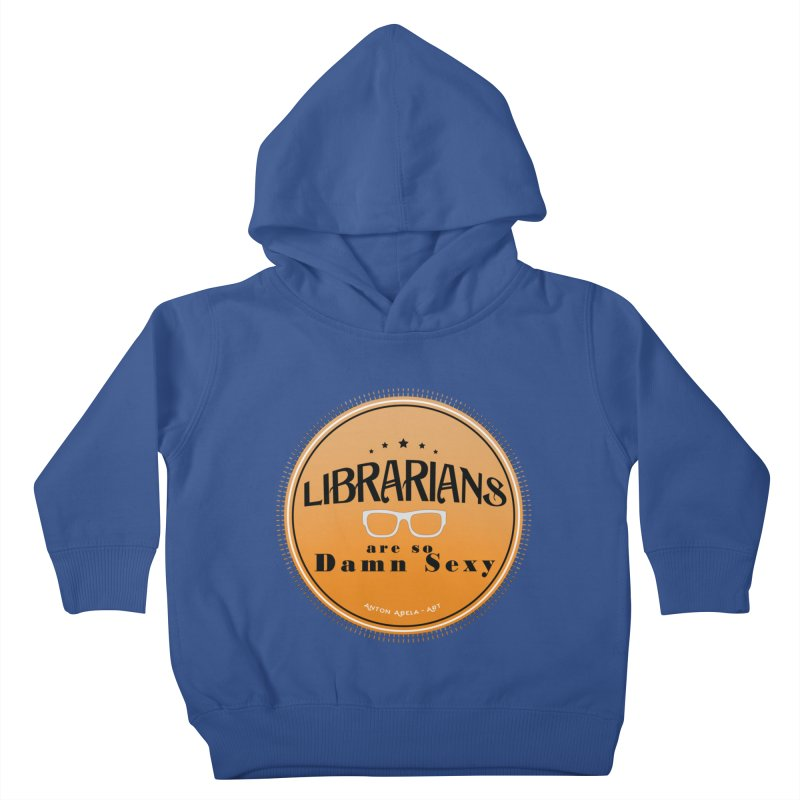 Librarians are... Kids Toddler Pullover Hoody by AntonAbela-Art's Artist Shop