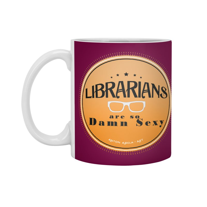Librarians are... Accessories Standard Mug by AntonAbela-Art's Artist Shop