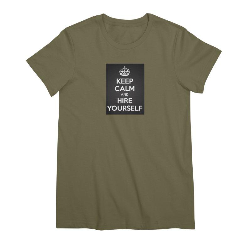 New Hire Women's Premium T-Shirt by Antonio's Artist Shop