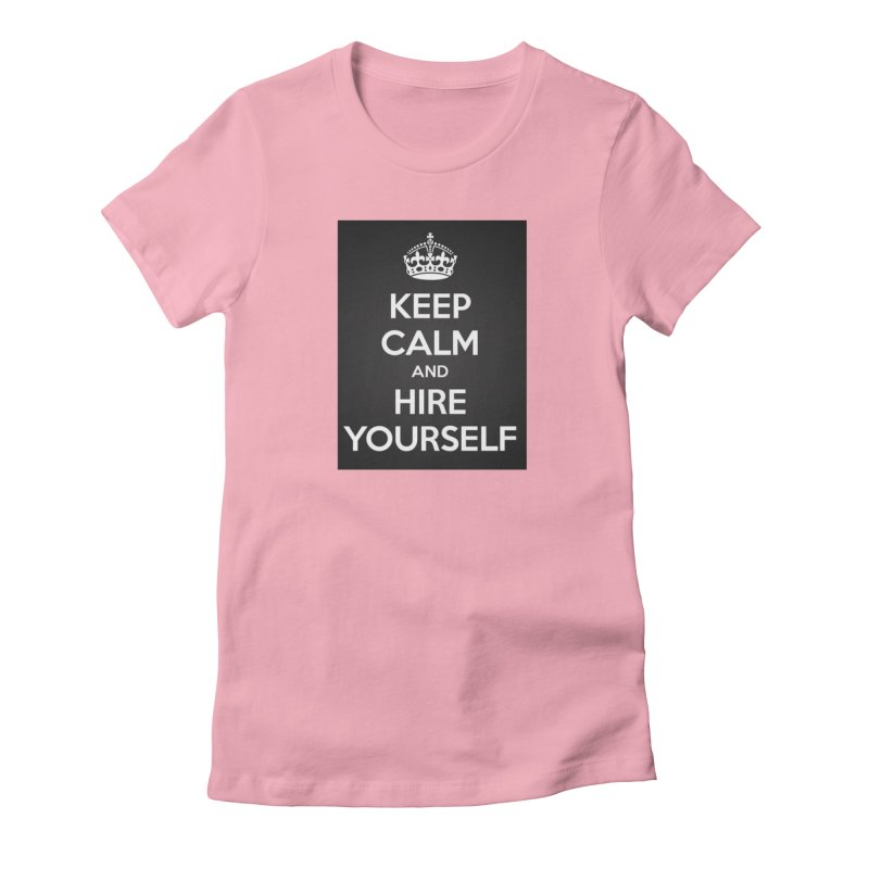 New Hire Women's Fitted T-Shirt by Antonio's Artist Shop