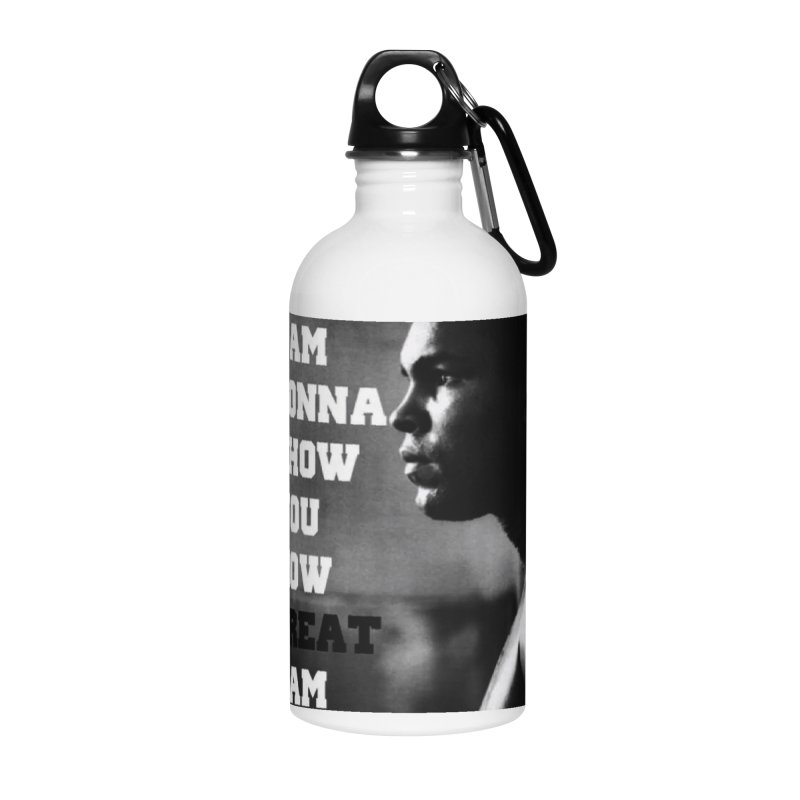 Greatness Accessories Water Bottle by Antonio's Artist Shop