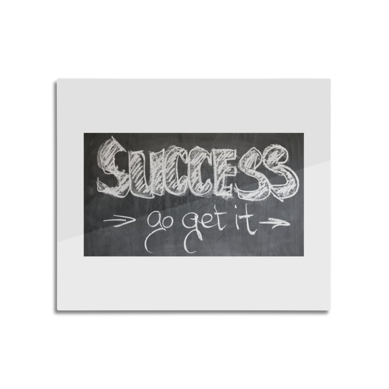 Success Home Mounted Aluminum Print by Antonio's Artist Shop