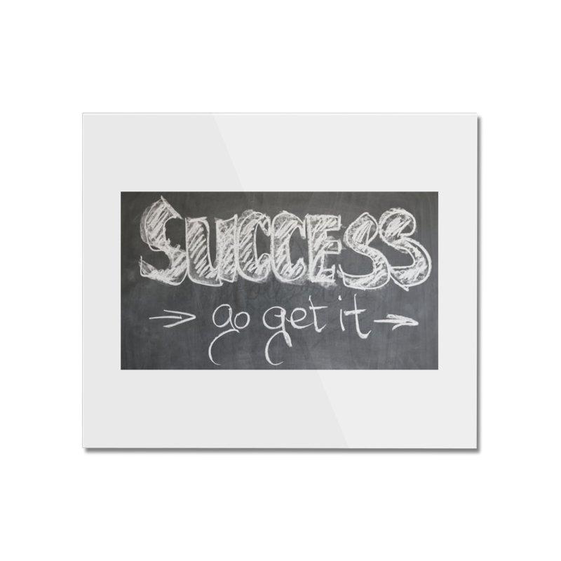 Success Home Mounted Acrylic Print by Antonio's Artist Shop