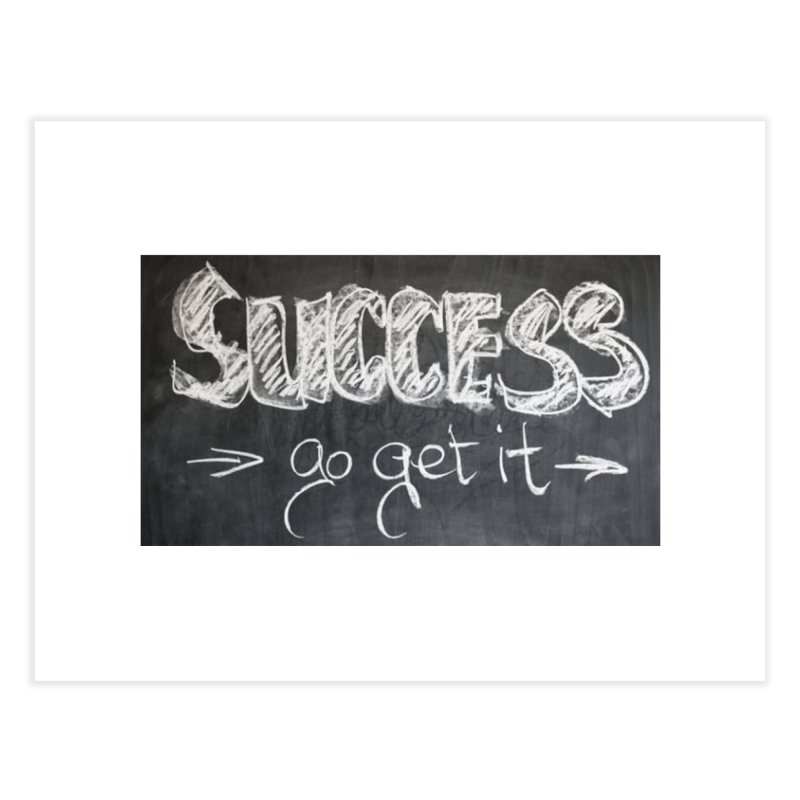 Success Home Fine Art Print by Antonio's Artist Shop