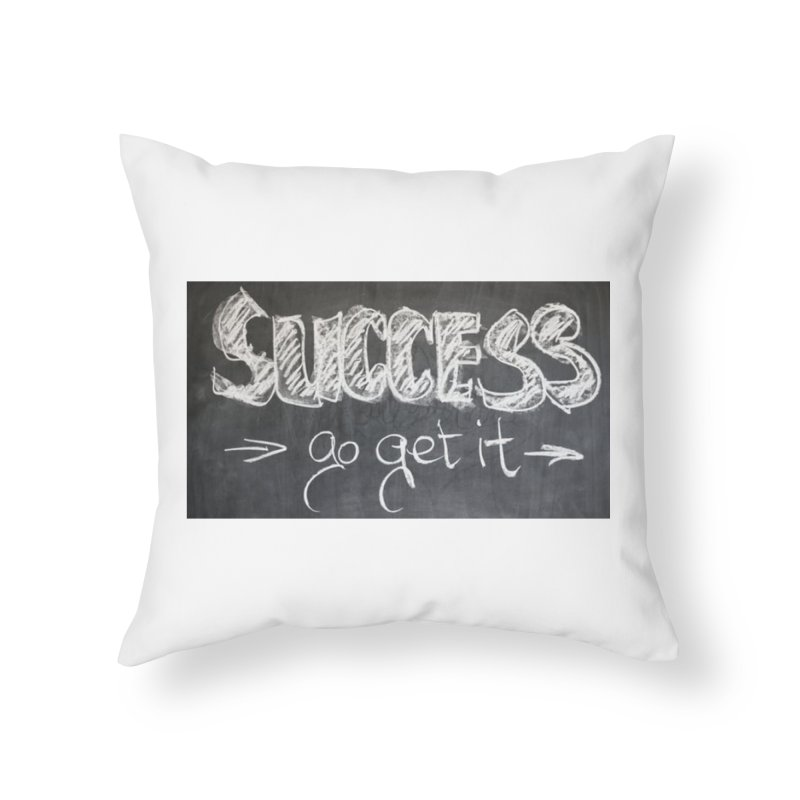 Success Home Throw Pillow by Antonio's Artist Shop