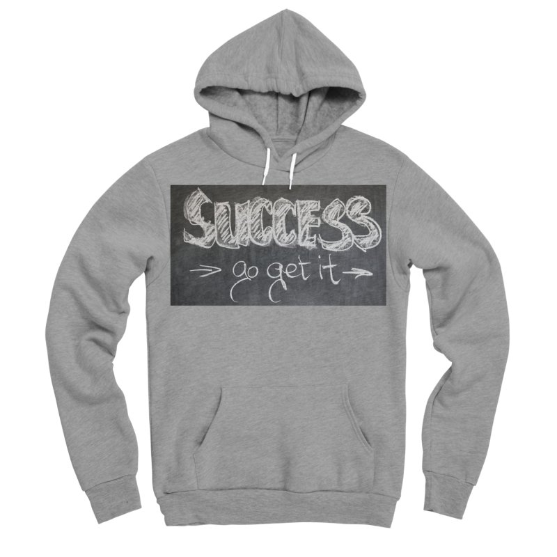 Success Women's Sponge Fleece Pullover Hoody by Antonio's Artist Shop