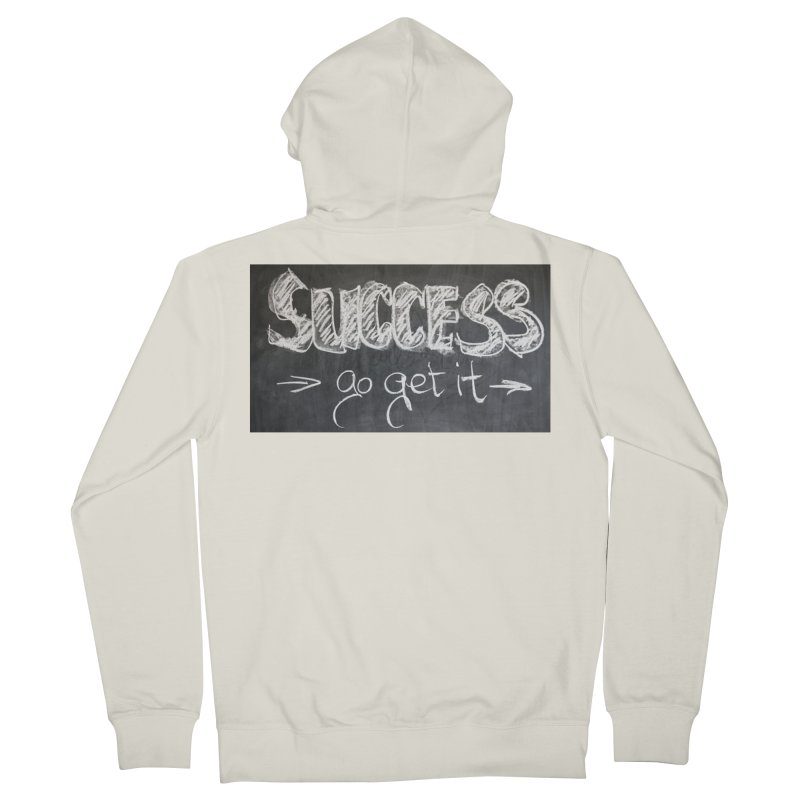 Success Women's French Terry Zip-Up Hoody by Antonio's Artist Shop