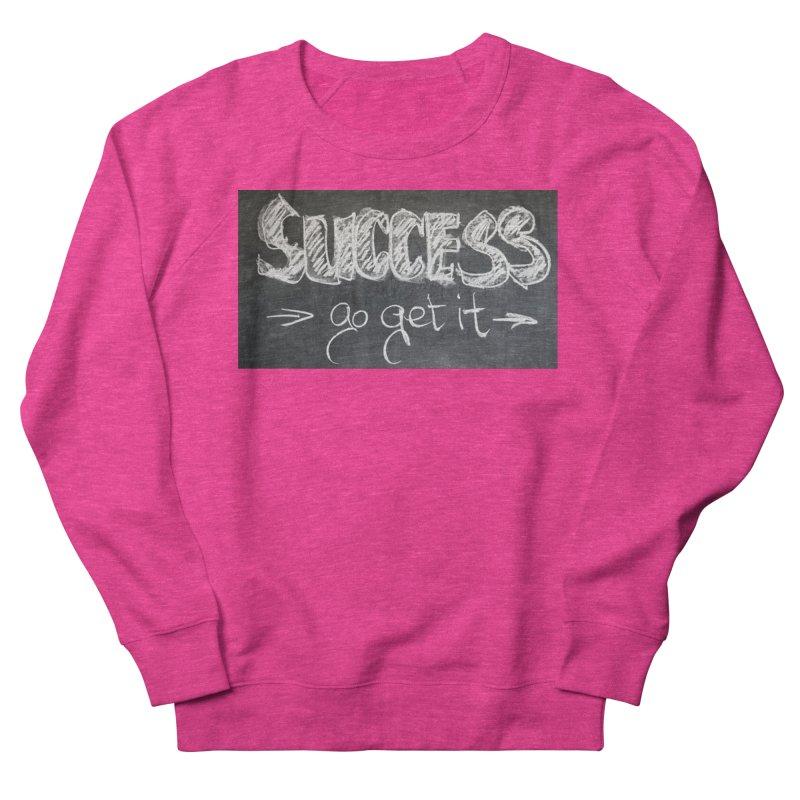 Success Women's Sweatshirt by Antonio's Artist Shop