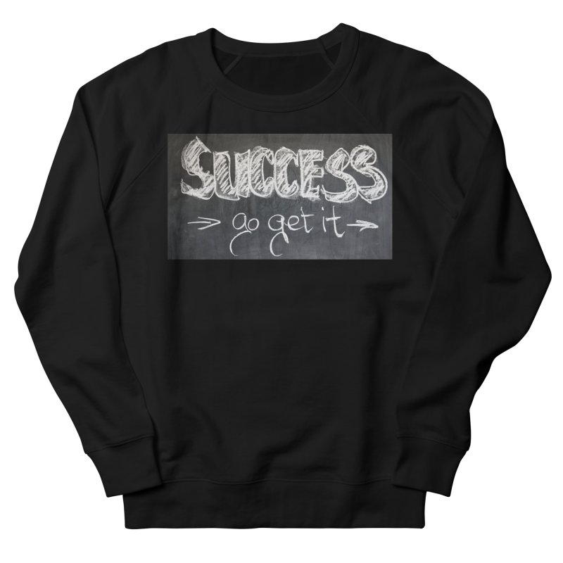 Success Women's Sweatshirt by Antonio's Artist Shop