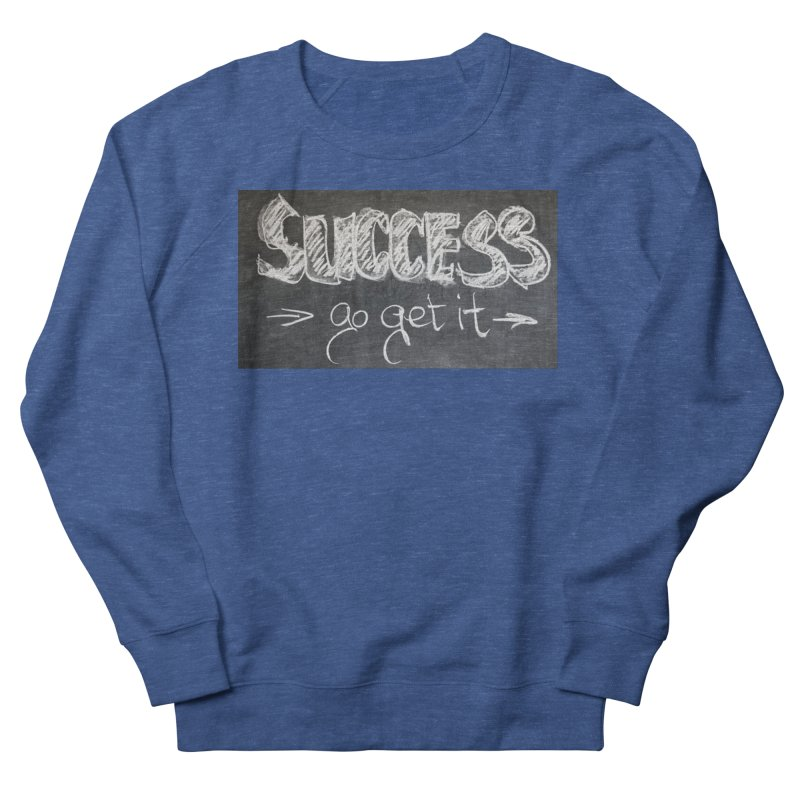 Success Men's Sweatshirt by Antonio's Artist Shop