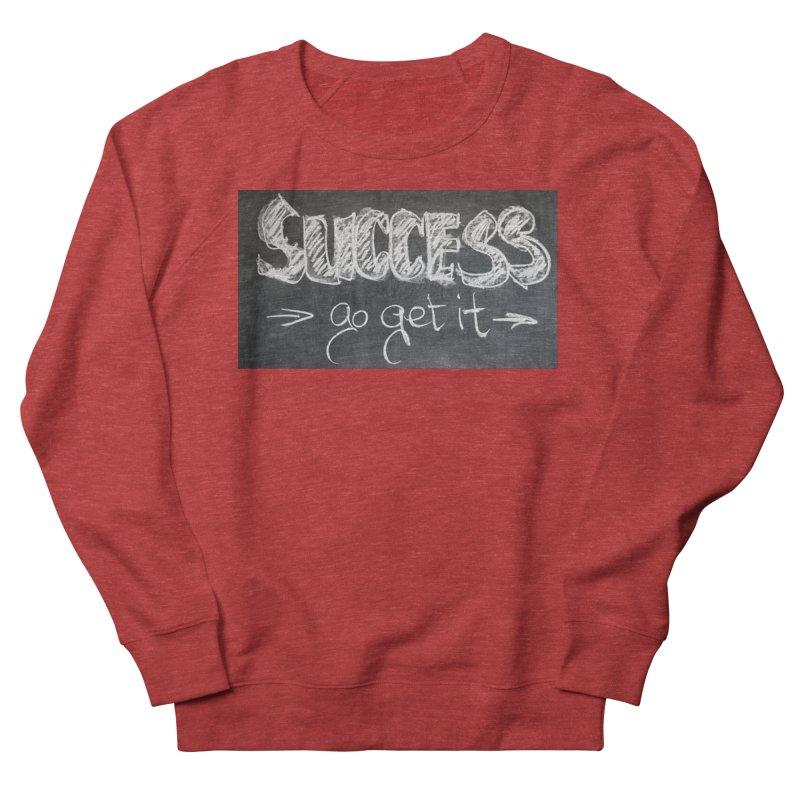 Success Men's French Terry Sweatshirt by Antonio's Artist Shop