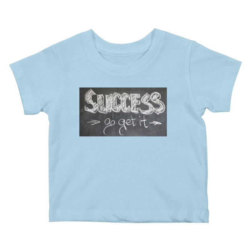 Success Kids Baby T-Shirt by Antonio's Artist Shop