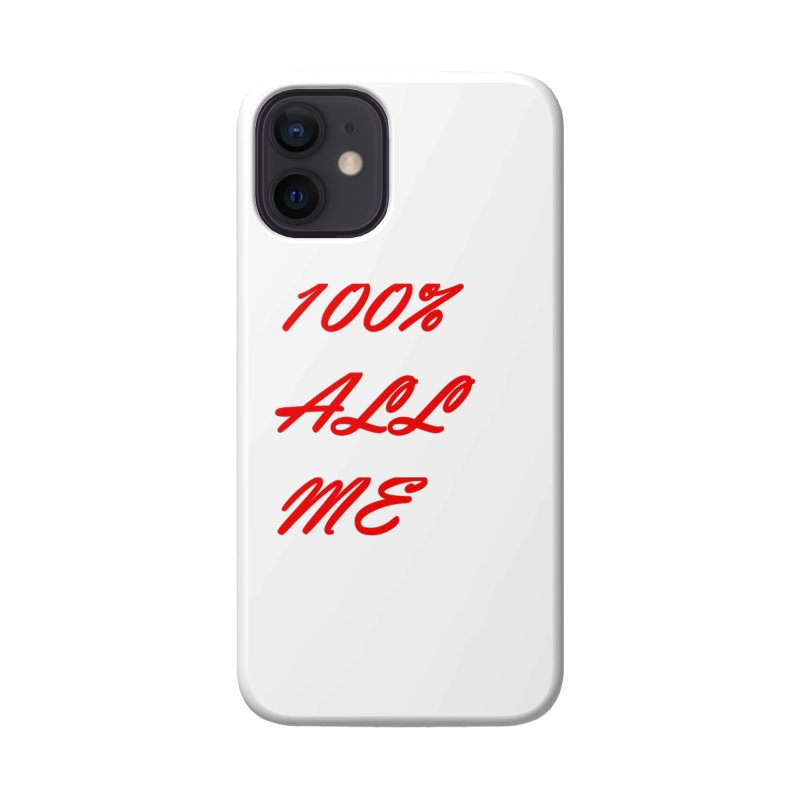 100% Accessories Phone Case by Antonio's Artist Shop