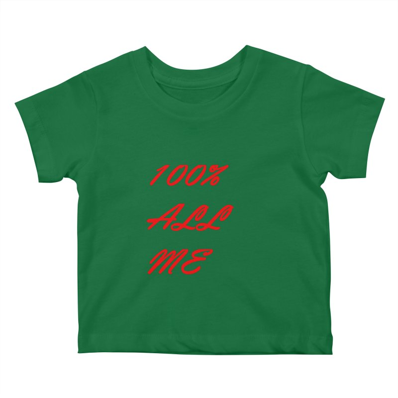 100% Kids Baby T-Shirt by Antonio's Artist Shop