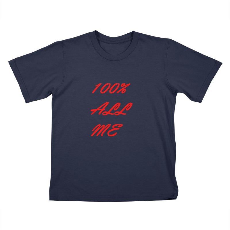 100% Kids T-Shirt by Antonio's Artist Shop