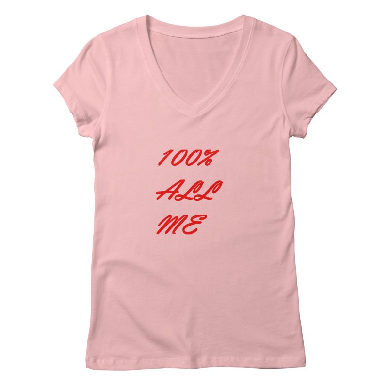 100% Women's V-Neck by Antonio's Artist Shop