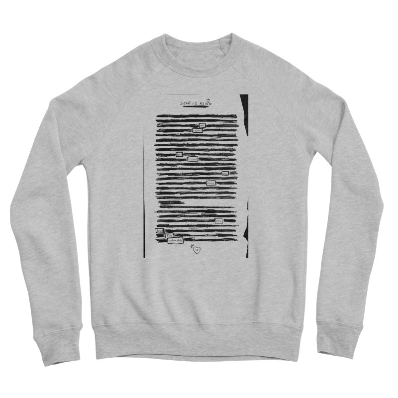 Love The Unlovable Women's Sponge Fleece Sweatshirt by An Vii Artist Shop