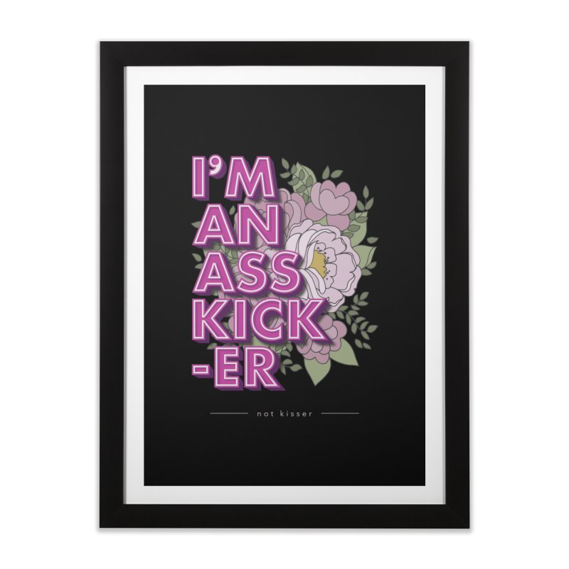 Kicker not Kisser Home Framed Fine Art Print by anyafelch's Artist Shop