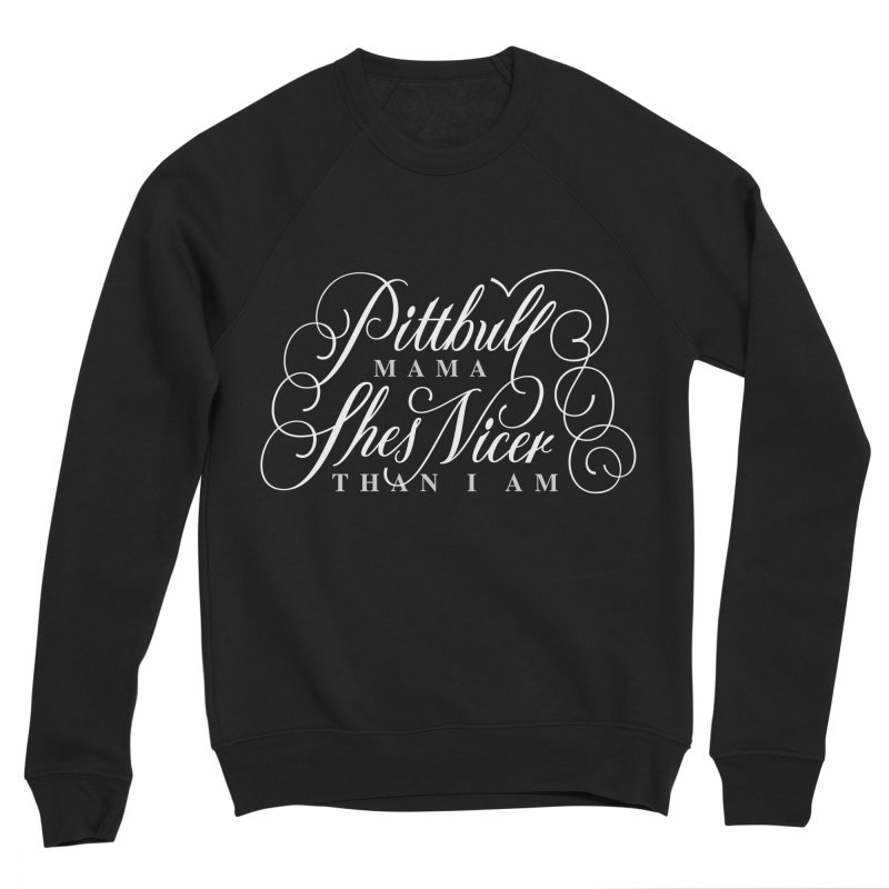 Pitbull Mama Women's Sponge Fleece Sweatshirt by anyafelch's Artist Shop