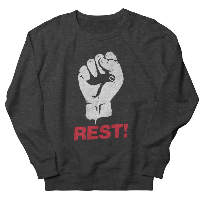 Rest! Women's French Terry Sweatshirt by aparaat's artist shop