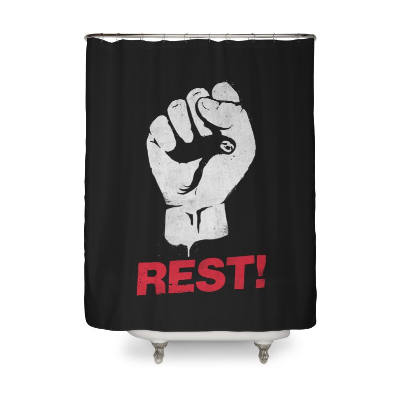 Rest! Home Shower Curtain by aparaat's artist shop