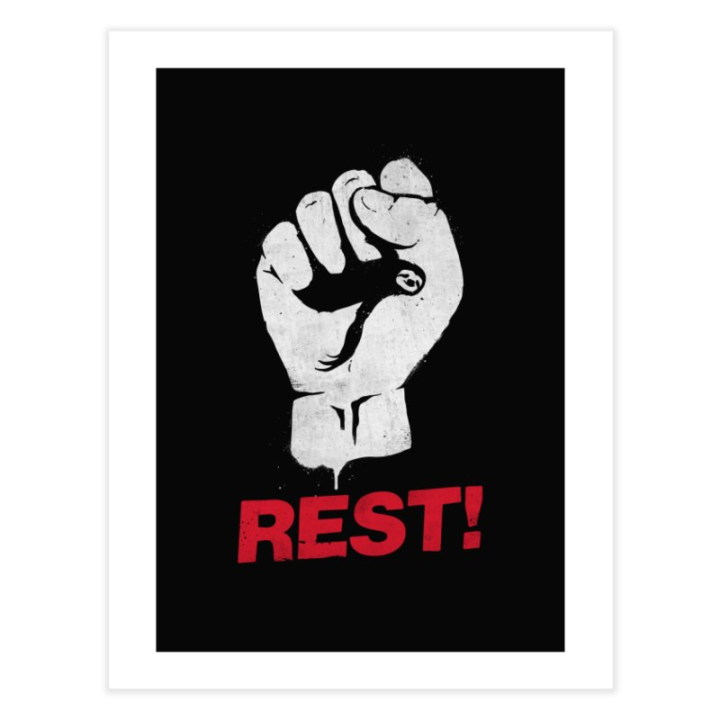 Rest! Home Fine Art Print by aparaat's artist shop
