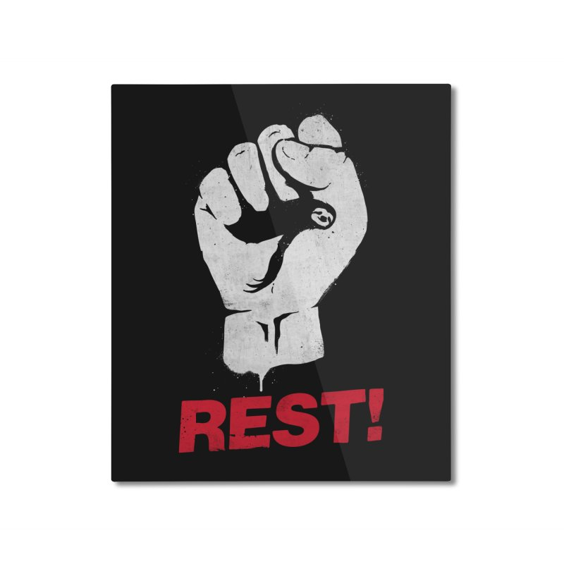 Rest! Home Mounted Aluminum Print by aparaat's artist shop