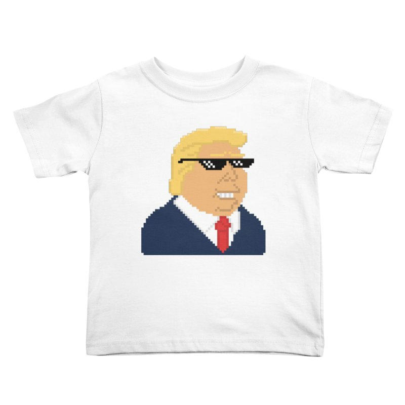 President Shitlord : Deal With It Pixel Art (Trump, No Text) Kids Toddler T-Shirt by Applesawus