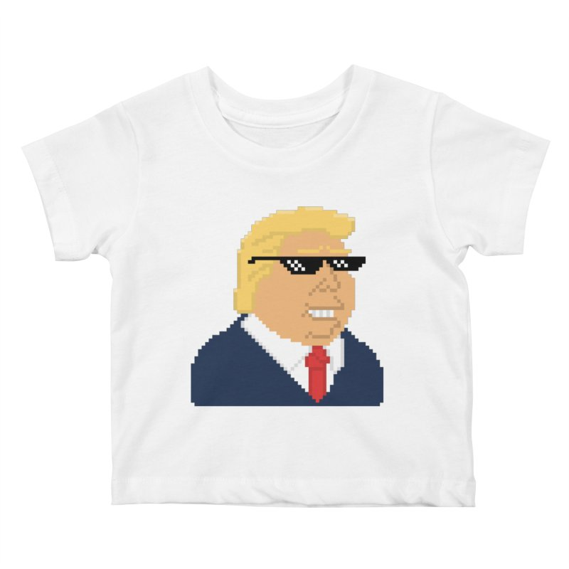 President Shitlord : Deal With It Pixel Art (Trump, No Text) Kids Baby T-Shirt by Applesawus