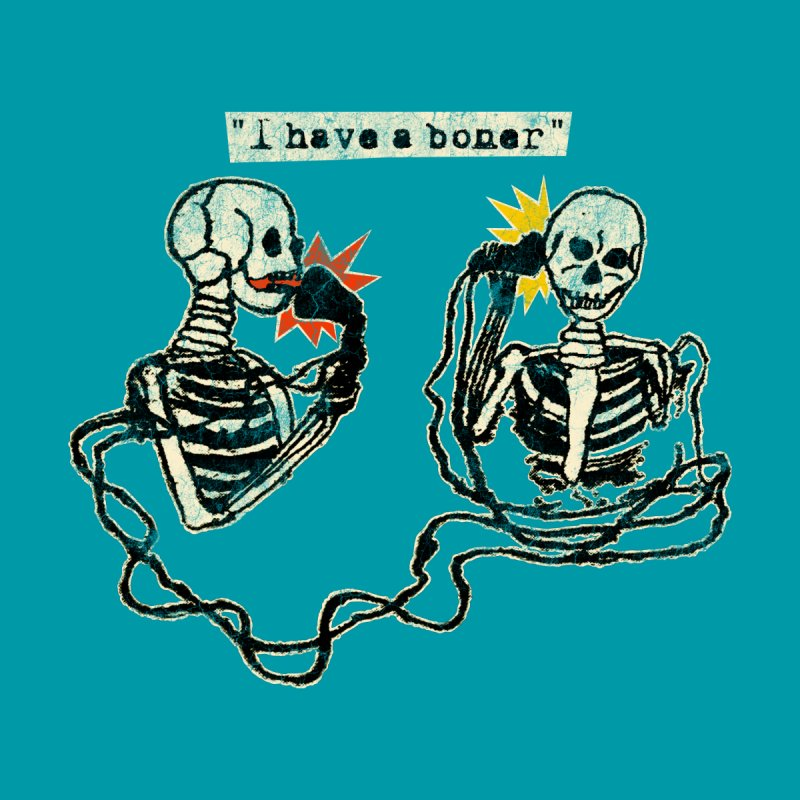 Skeleton Call : I Have A Boner by Applesawus